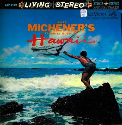 James Michener's Favorite Music of Hawaii